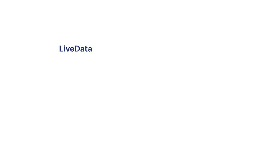 LiveData