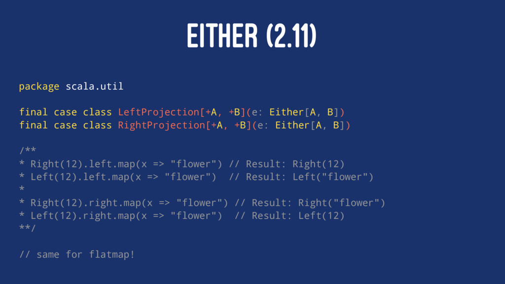 EITHER (2.11) package scala.util final case cla...