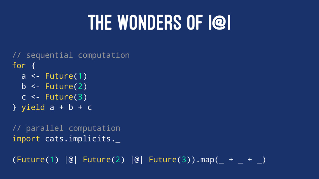 THE WONDERS OF |@| // sequential computation fo...