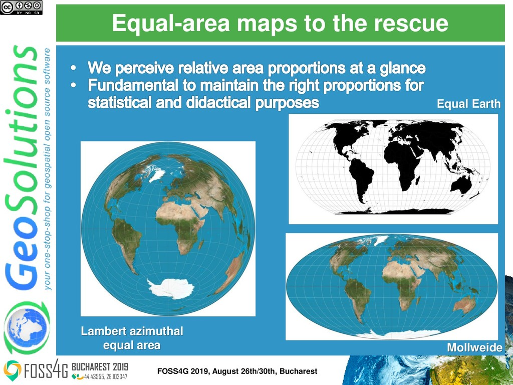 Equal-area maps to the rescue Lambert azimuthal...