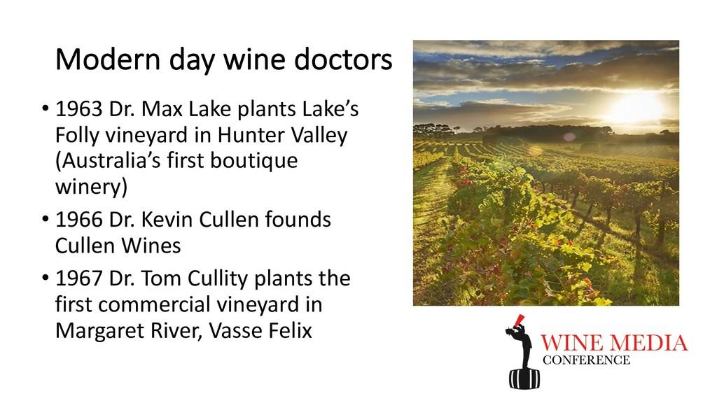 Modern day wine doctors • 1963 Dr. Max Lake pla...