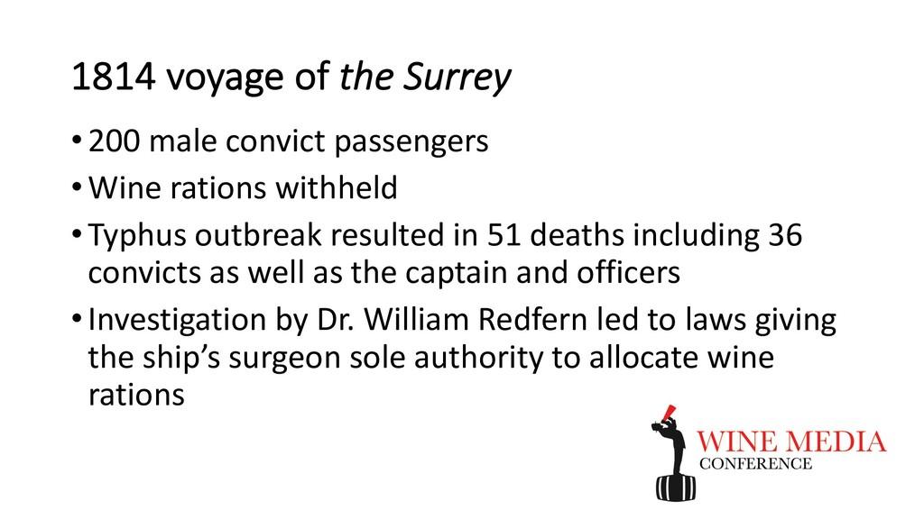 1814 voyage of the Surrey •200 male convict pas...