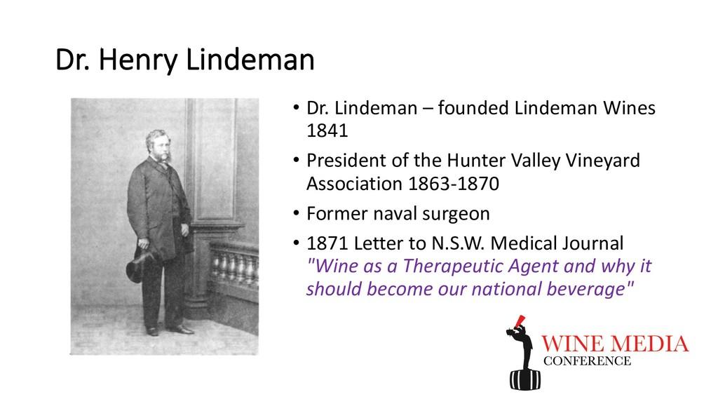 Dr. Henry Lindeman • Dr. Lindeman – founded Lin...