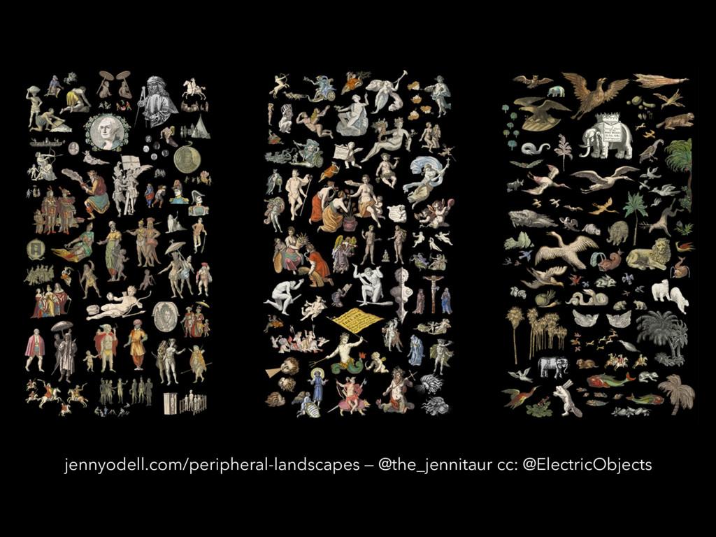 jennyodell.com/peripheral-landscapes — @the_jen...