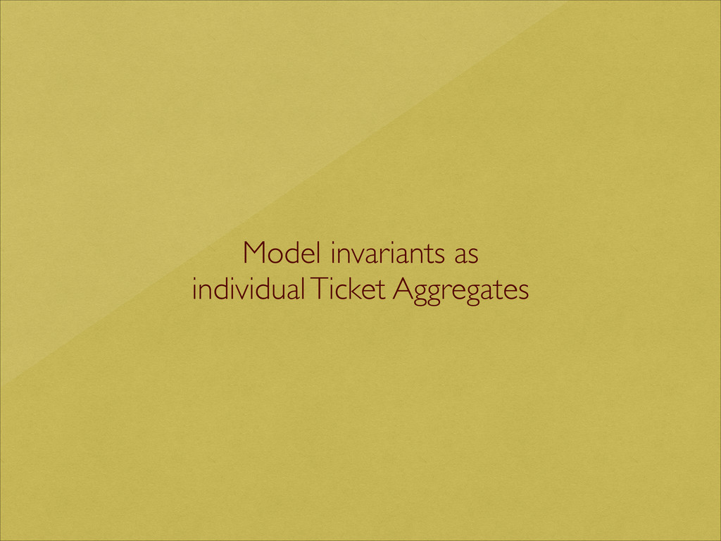 Model invariants as   individual Ticket Aggre...