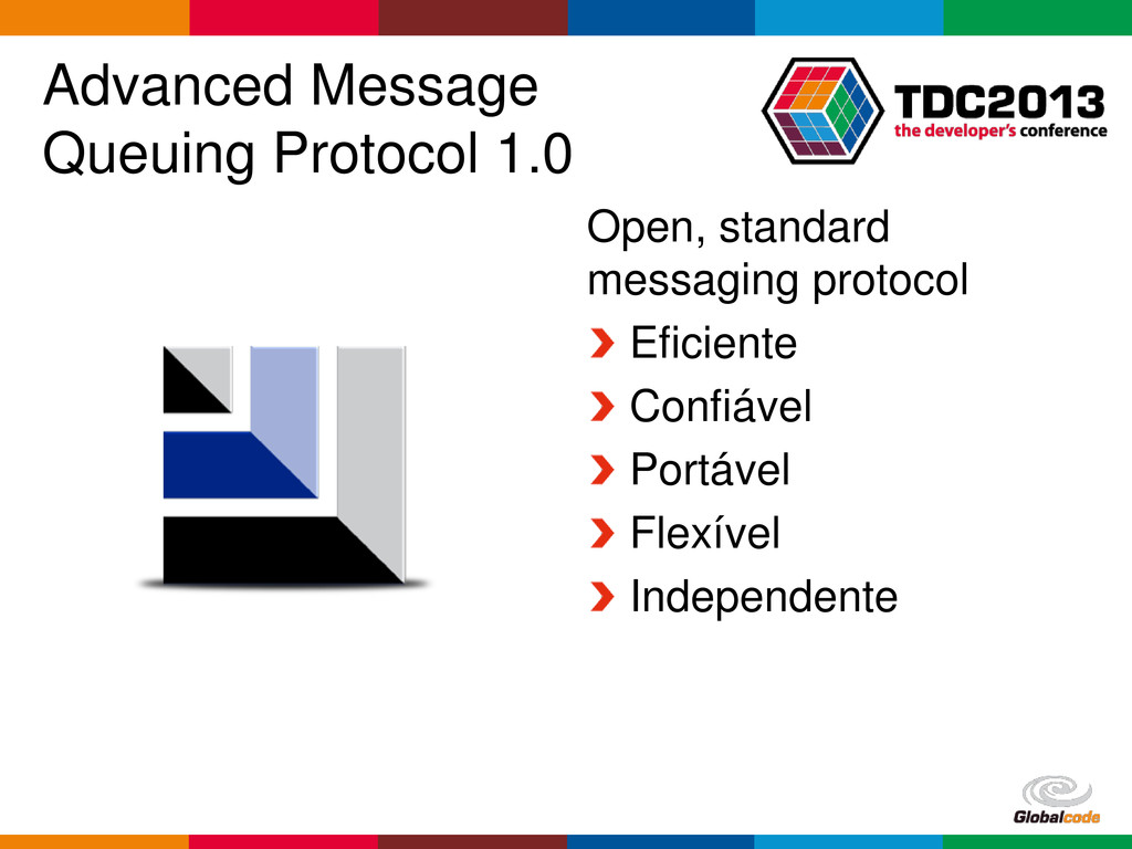 Globalcode – Open4education Advanced Message Qu...