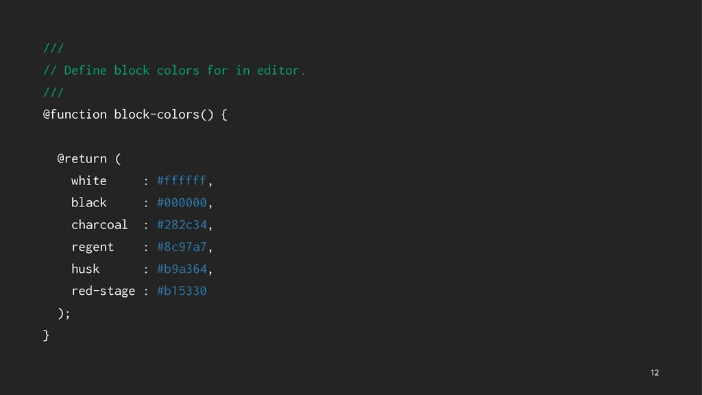 /// // Define block colors for in editor. /// @...