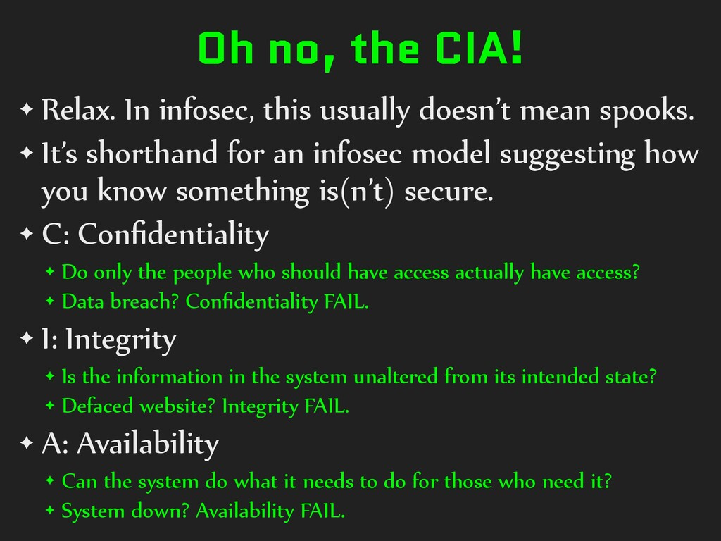 Oh no, the CIA! ✦ Relax. In infosec, this usual...