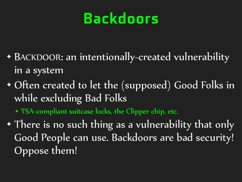 Backdoors ✦ BACKDOOR: an intentionally-created ...