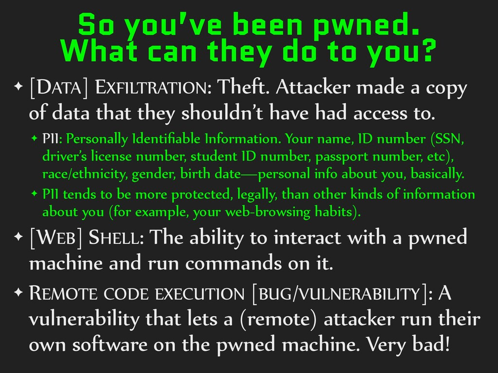 So you've been pwned. What can they do to you? ...