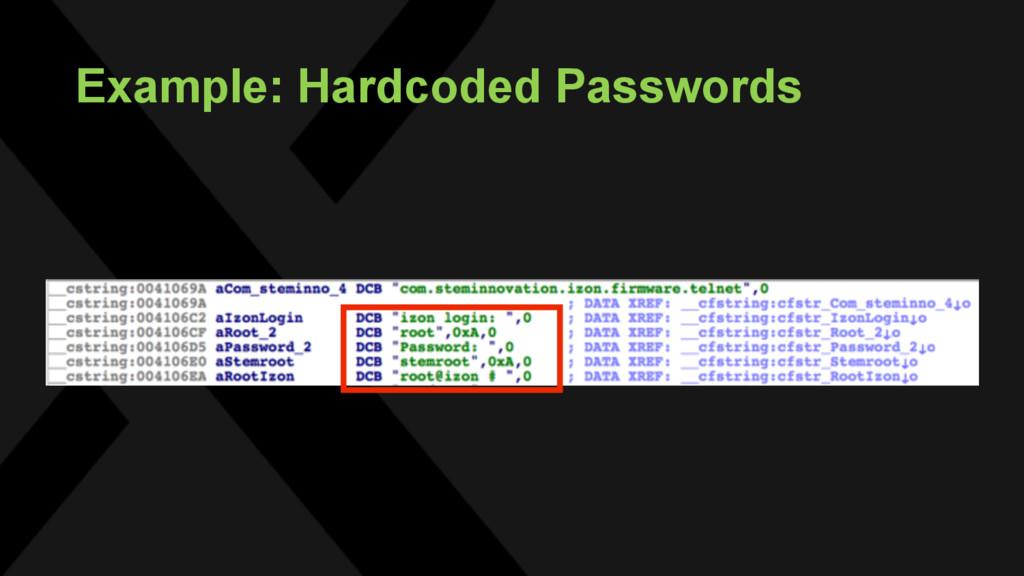 Example: Hardcoded Passwords