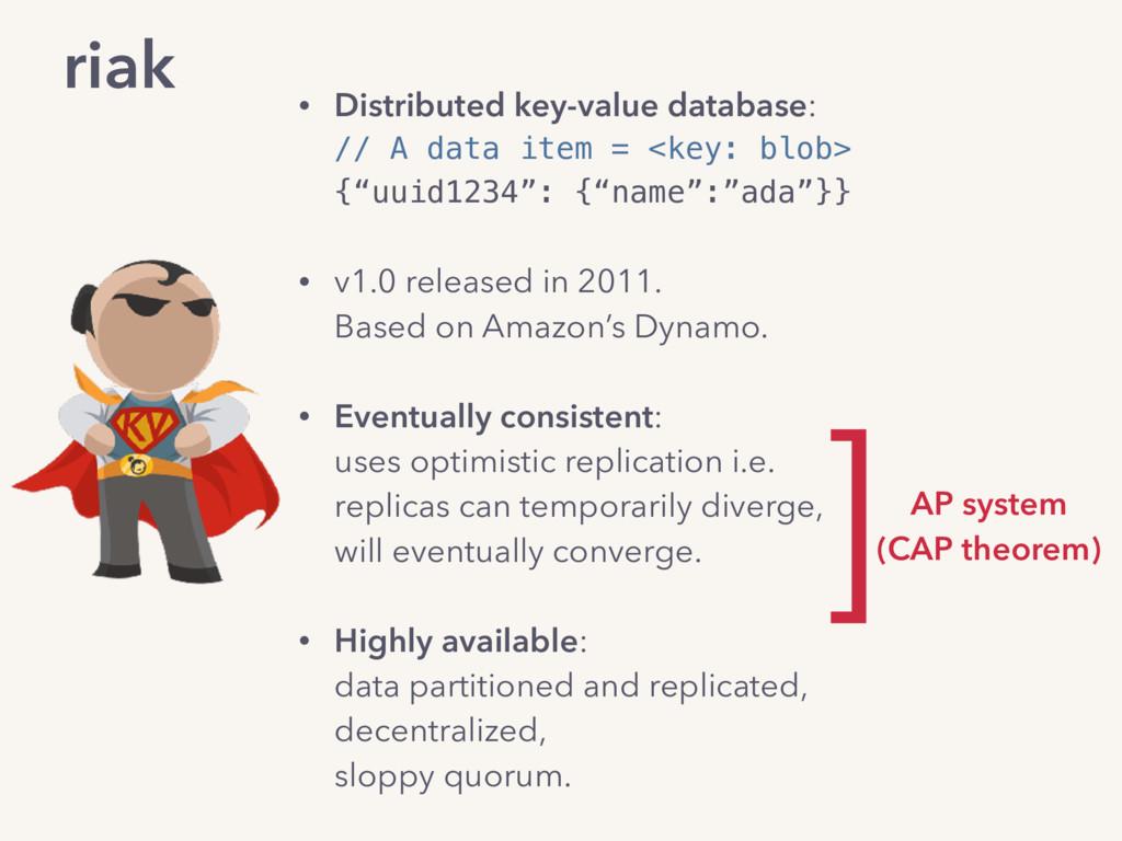 riak • Distributed key-value database: // A da...