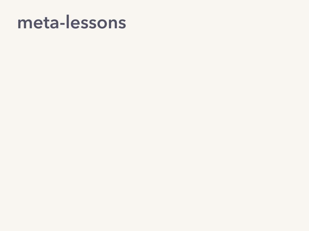 meta-lessons