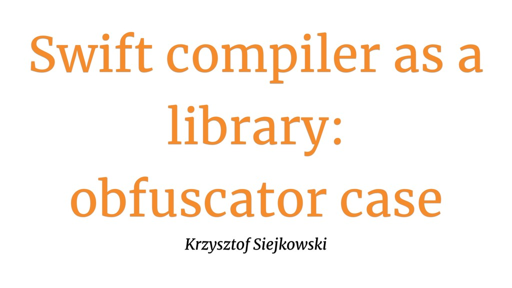 Swift compiler as a library: 