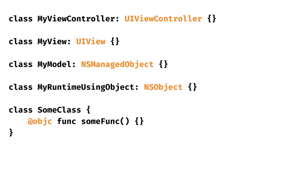 class MyViewController: UIViewController {} cla...