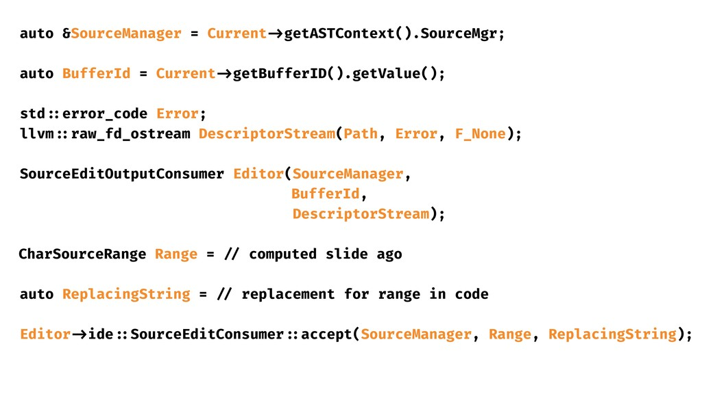 auto &SourceManager = Current ->getASTContext()...