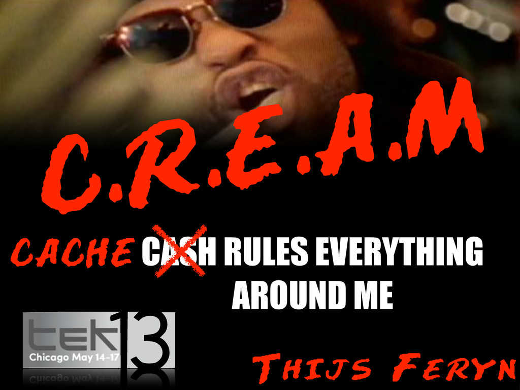 C.R.E.A.M CASH RULES EVERYTHING AROUND ME CACHE...
