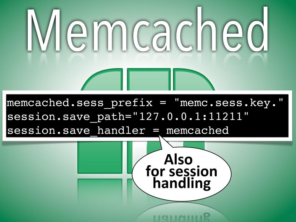 """Memcached memcached.sess_prefix = """"memc.sess.ke..."""