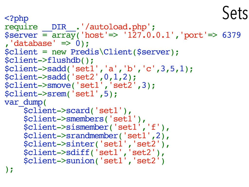 Sets <?php require __DIR__.'/autoload.php'; $se...