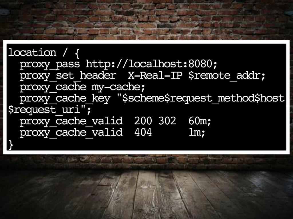 location / { proxy_pass http://localhost:8080; ...