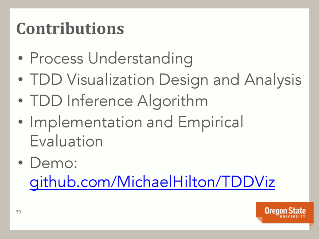 Contributions 30 • Process Understanding • TDD ...