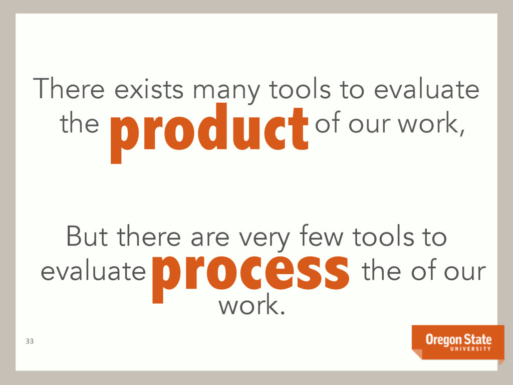 There exists many tools to evaluate the of our ...