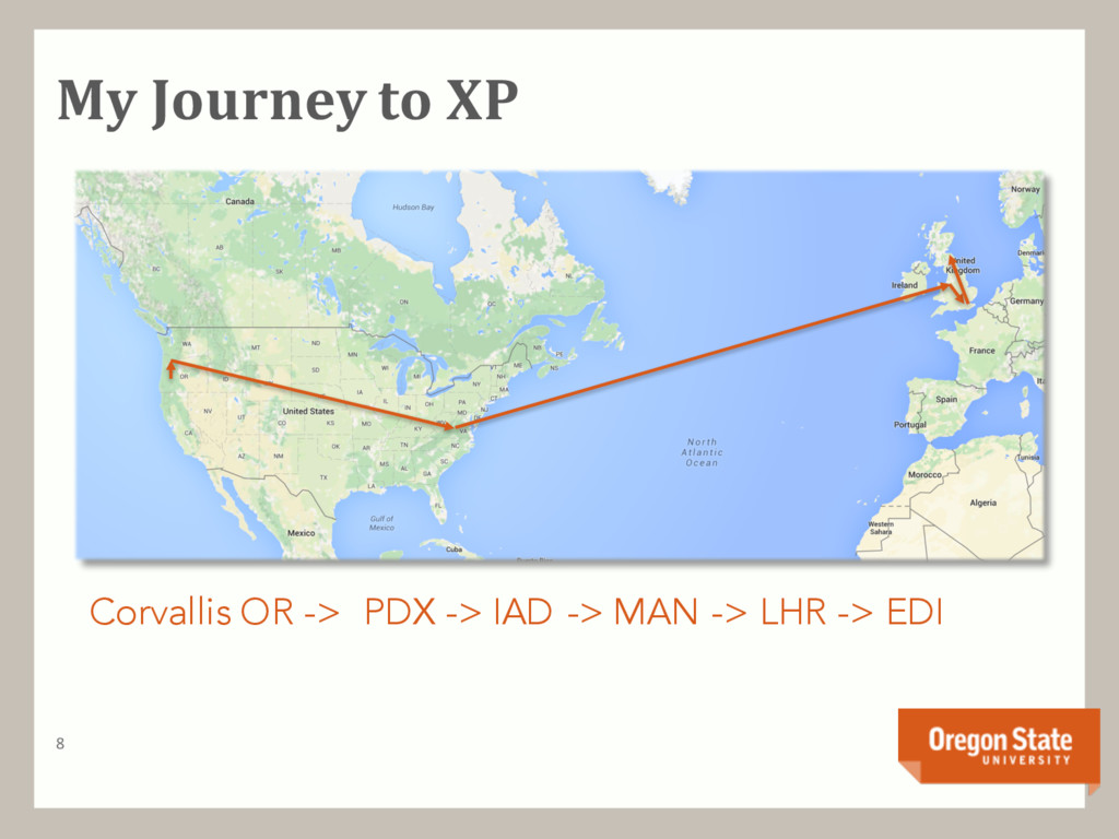 My Journey to XP 8 Corvallis OR -> PDX -> IAD -...