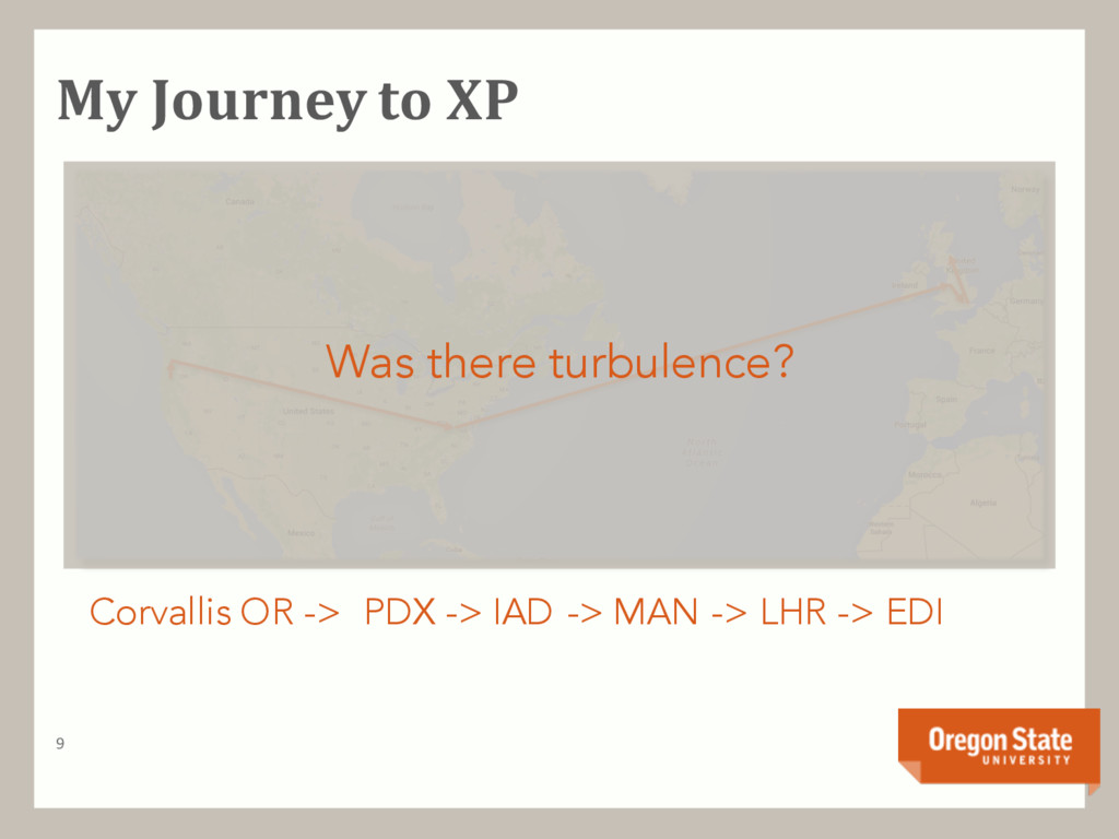 My Journey to XP 9 Corvallis OR -> PDX -> IAD -...