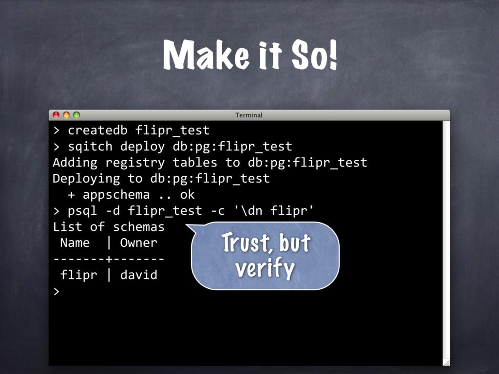 createdb flipr_test > sqitch deploy db:pg:flipr...