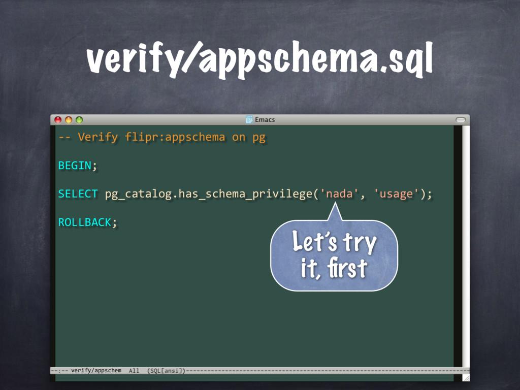 -- Verify flipr:appschema on pg BEGIN; ROLLBACK...