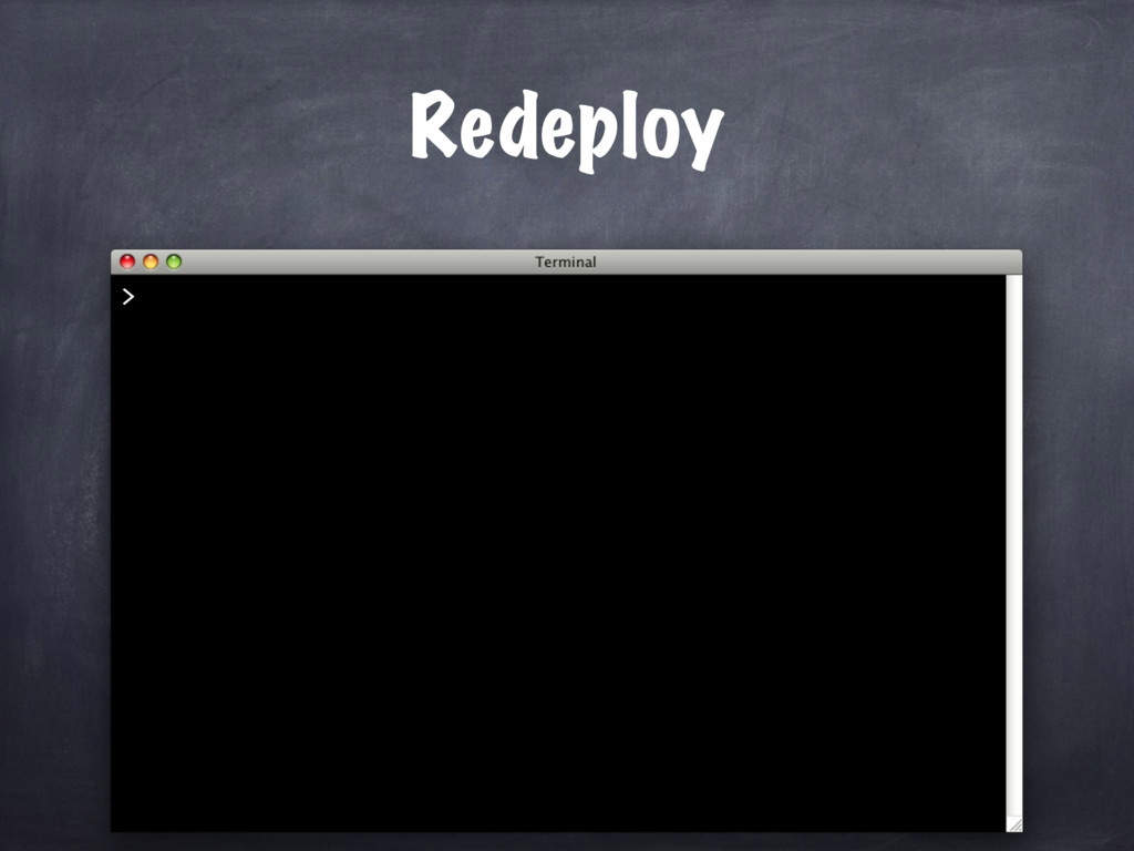 Redeploy >
