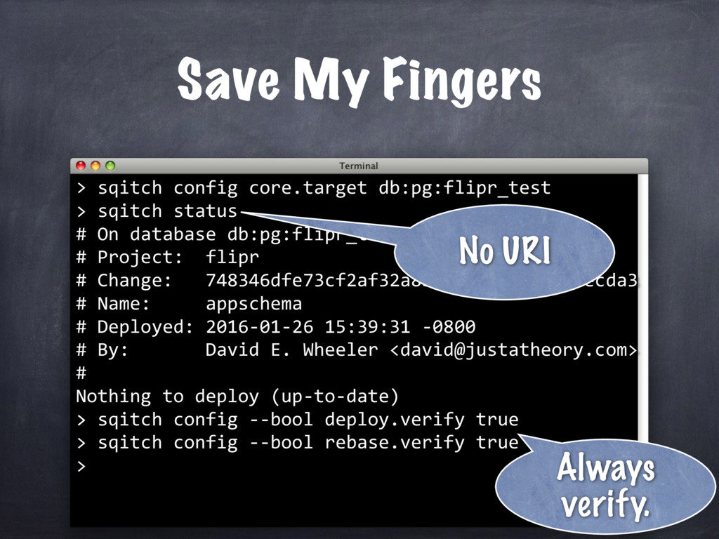 Save My Fingers > sqitch config core.target db:...