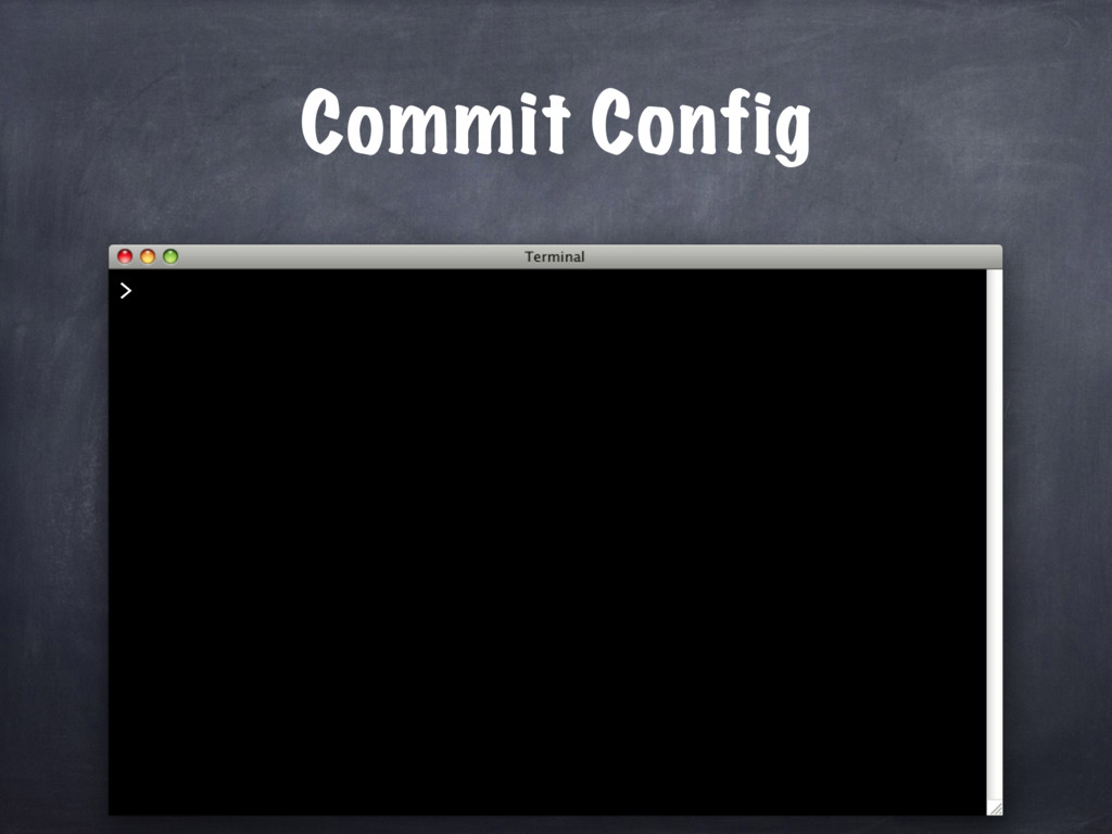 Commit Config >