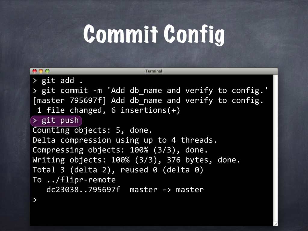 Commit Config > git push Counting objects: 5, d...
