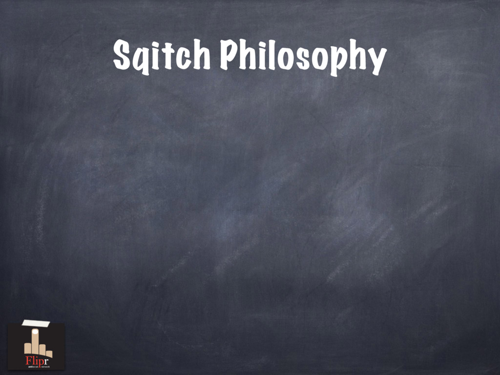 Sqitch Philosophy antisocial network