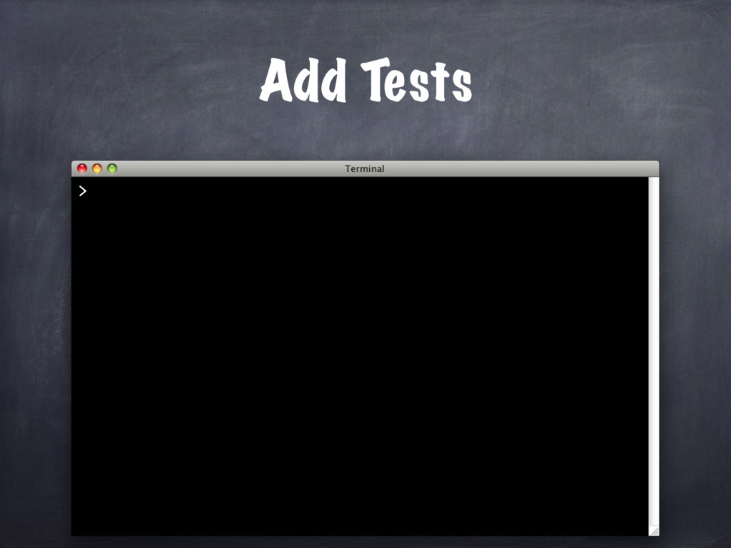 Add Tests >