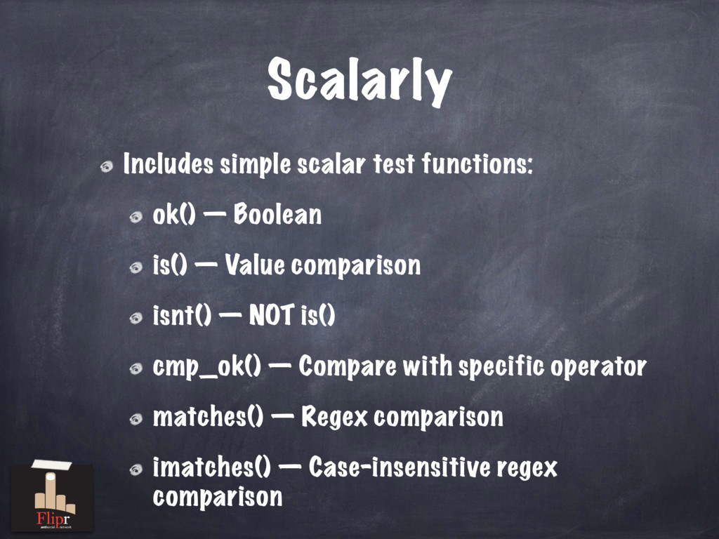Scalarly Includes simple scalar test functions:...