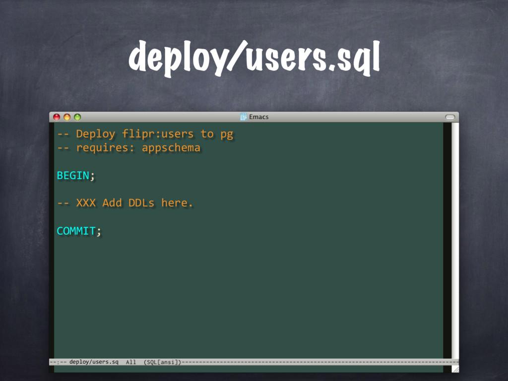 deploy/users.sq deploy/users.sql -- XXX Add DDL...