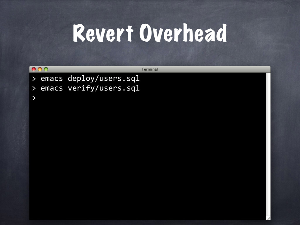 Revert Overhead > emacs deploy/users.sql > emac...