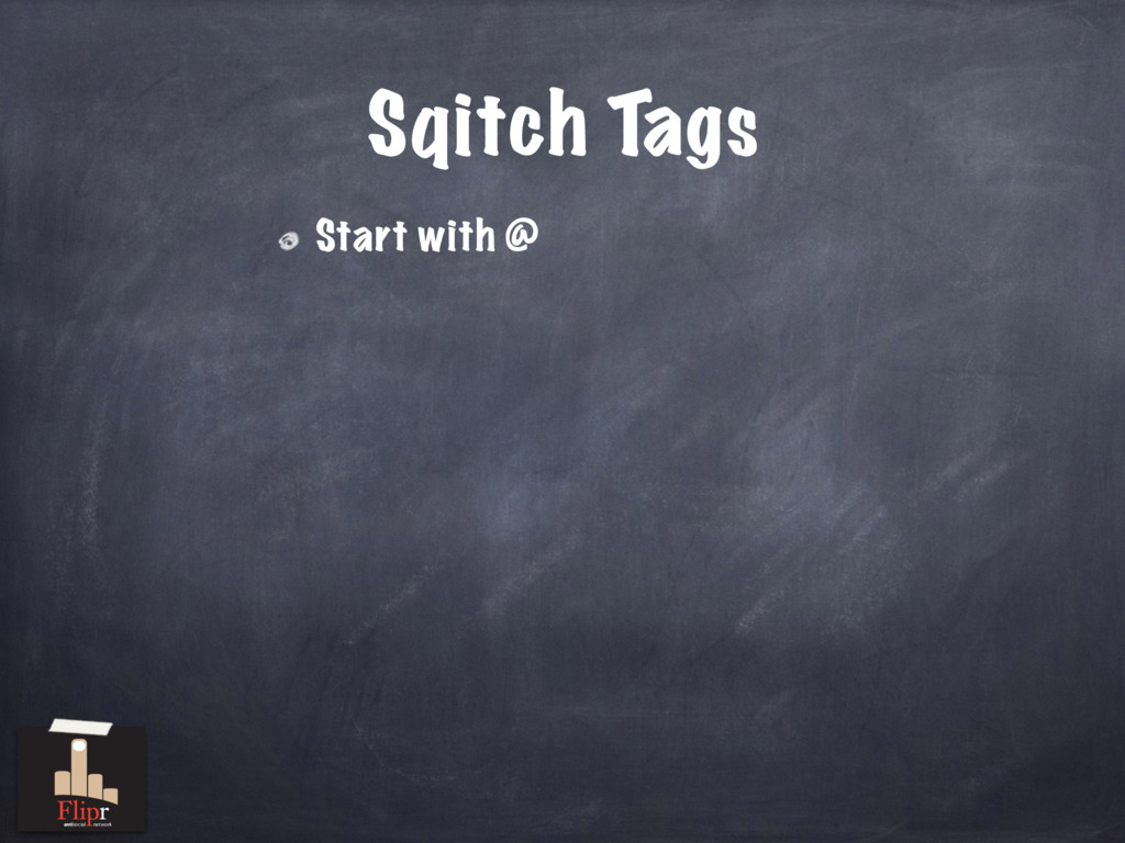 Sqitch Tags Start with @ antisocial network
