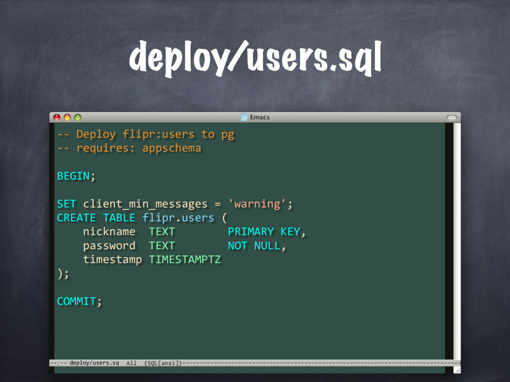 -- Deploy flipr:users to pg -- requires: appsch...