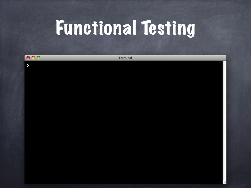 Functional Testing >