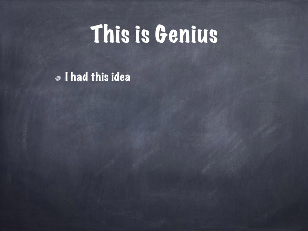 This is Genius I had this idea