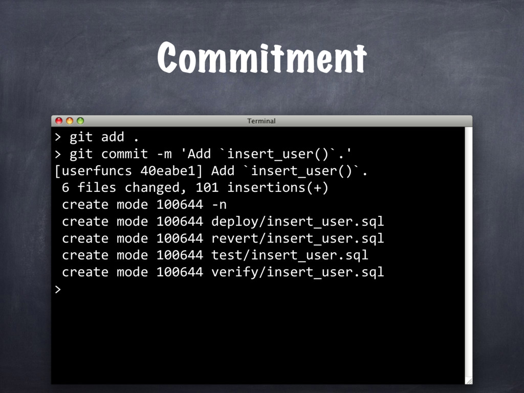 git add . > git commit -m 'Add `insert_user()`....