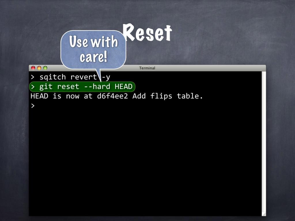 sqitch revert -y > git reset --hard HEAD HEAD i...