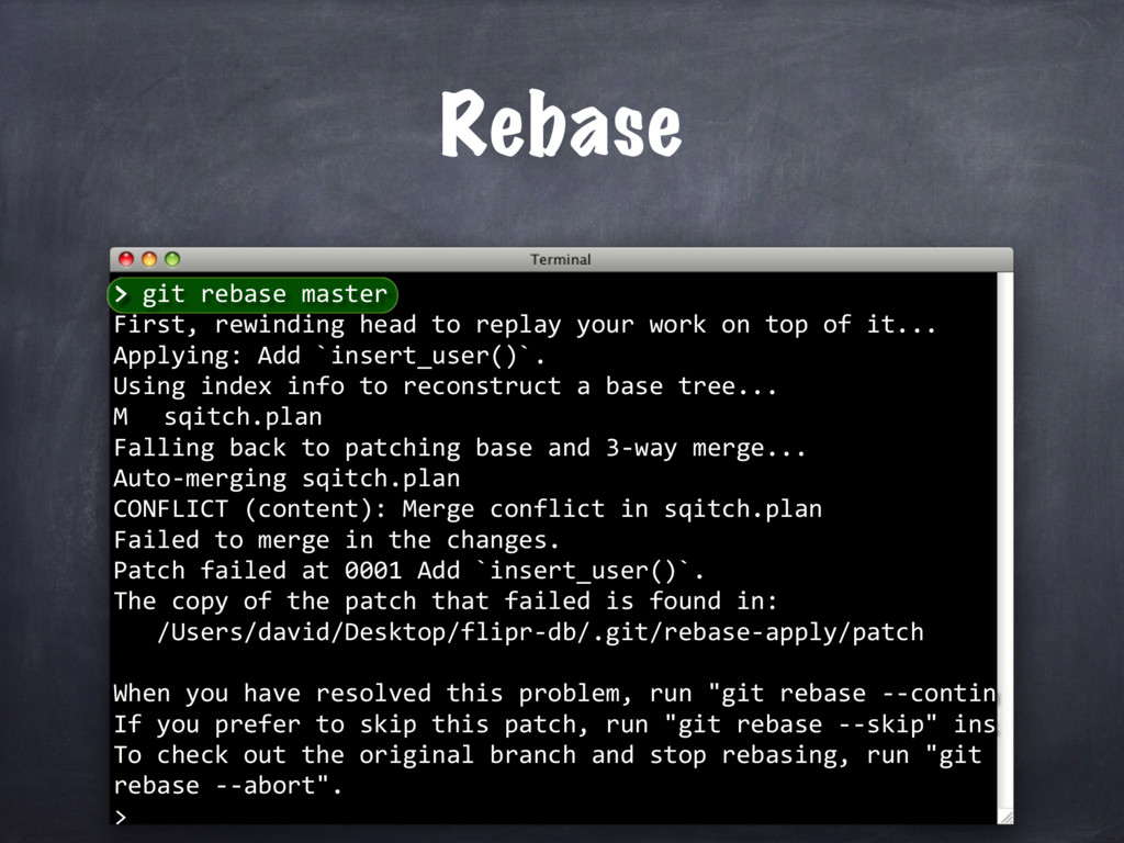 > git rebase master First, rewinding head to re...