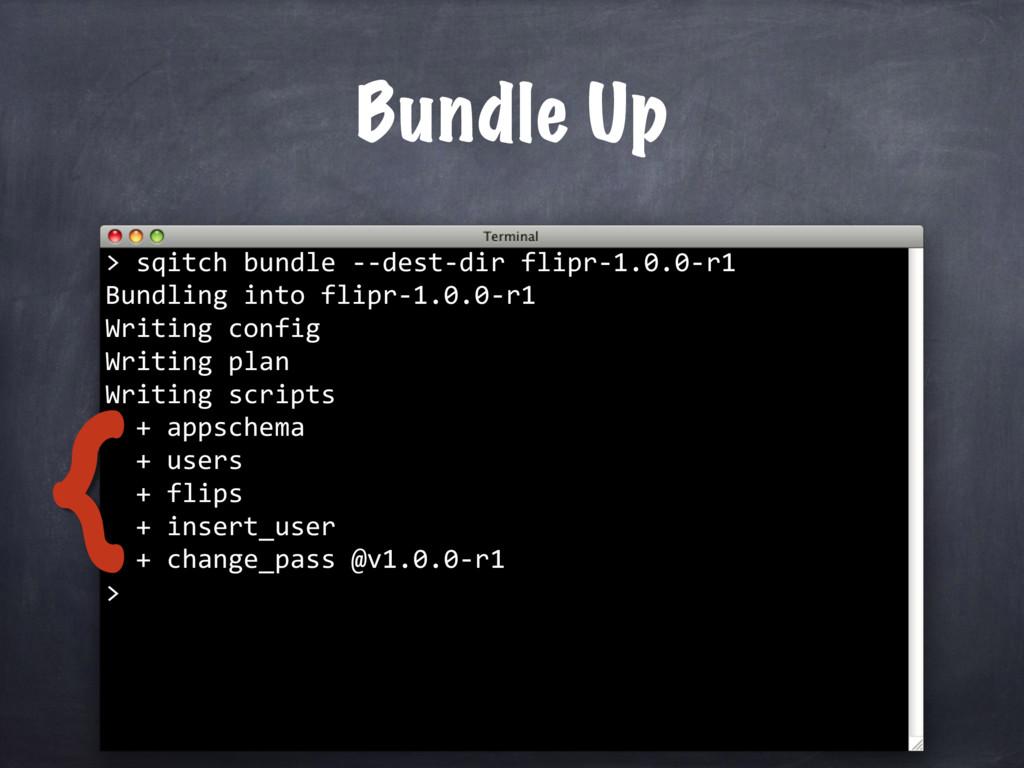 sqitch bundle --dest-dir flipr-1.0.0-r1 Bundlin...