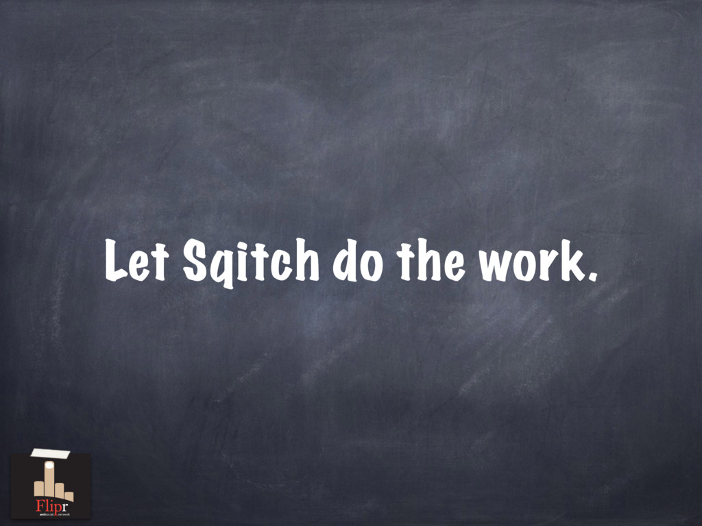 Let Sqitch do the work. antisocial network