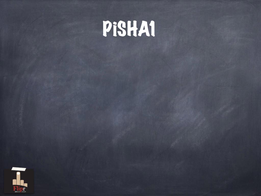 PiSHA1 antisocial network