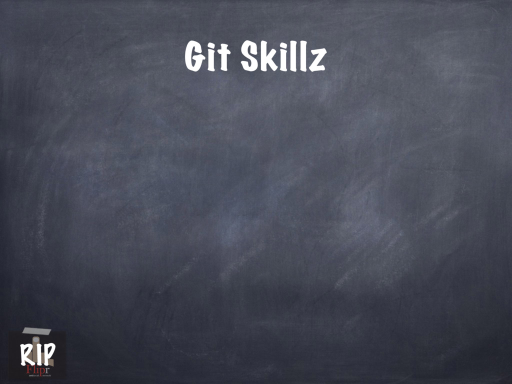 Git Skillz antisocial network RIP